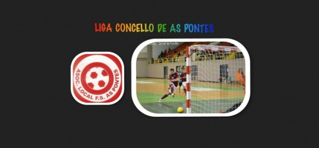 LIGA LOCAL DE F.S. AS PONTES TEMPORADA 2015 2016 869217e7e2134